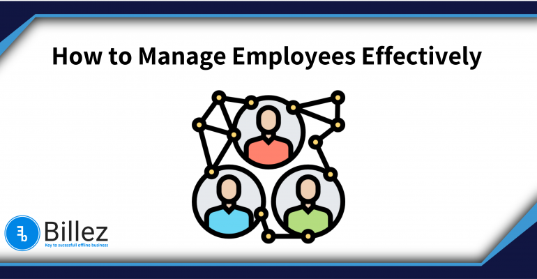 Manage Employees Effectively using BillEz