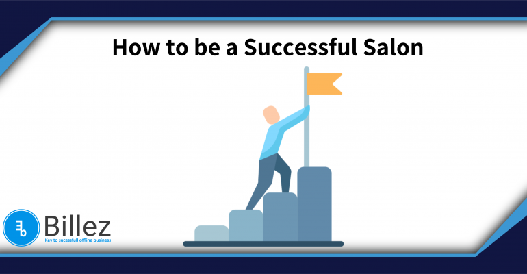 How to be a Successful Salon?