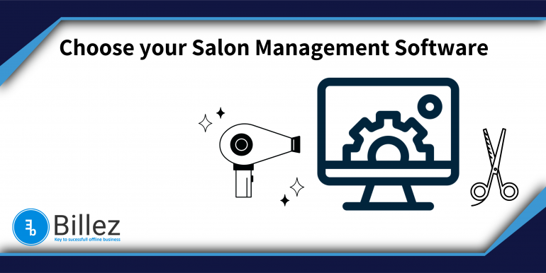 How to choose the right Salon Management Software
