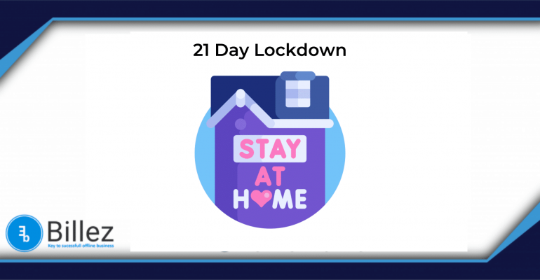 21 Days Lock-down  – What you need to know