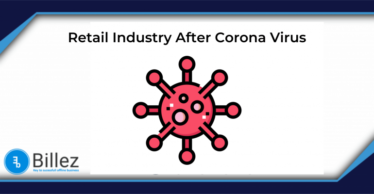 Future of Retail Industry After Corona Virus