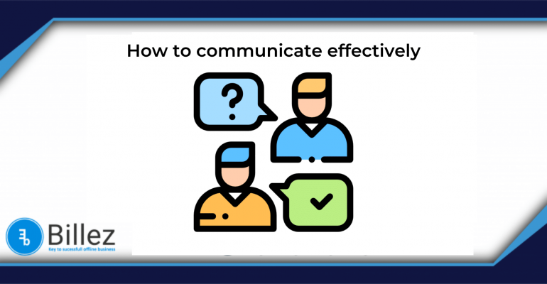 How to communicate with your employees & customers effectively