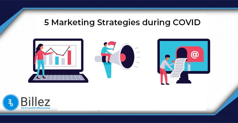 5 marketing strategies for your business to navigate through the Coronavirus
